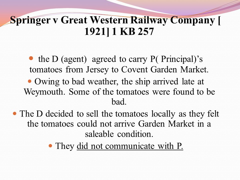 Springer v Great Western Railway Company [ 1921] 1 KB 257